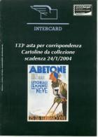 CATALOGO 133° ASTA CARTOLINE DA COLLEZIONE INTERCARD 32 PAGINE CARTOLINE COLORI - Italien