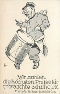 GUERRE 1914 CARICATURE ALLEMANDE ANTI FRANCAISE WIR ZAHLEN LE TAMBOUR CARTOON WAR VATERLANSLIEBE KRIEG PROPAGANDA - Guerre 1914-18
