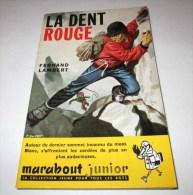 Marabout  Junior 171 La Dent Rouge F. Lambert Aidans & Joubert Mont-Blanc Courmayeur Etat TB - Marabout Junior