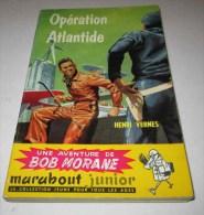 Marabout  Junior 70 BOB MORANE OPERATION ATLANTIDE Attanasio & Joubert Henri Vernes - Marabout Junior