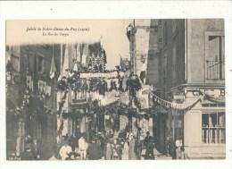 Le Puy Jubilé 1910 La Rue Des Farges Cpa Bon Etat - Le Puy En Velay