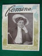 Revue FEMINA N°177 Du 1 6 1908 MODE  POUPEE SERAO REVAL LALOE ROME MARGUERITTE TRAVESTIS MARNI  HENRIOT (liste) - Livres, BD, Revues