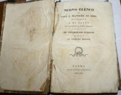 """ITALIA 1839 - """"NUOVO ELENCO DI VOCI E MANIERE DI DIRE, LORENZO MOLOSSI, EDIZIONI CARMIGNANI PARMA - Livres, BD, Revues"""