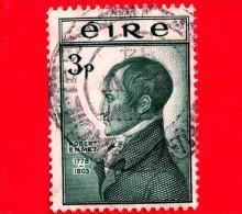 IRLANDA - EIRE - Usato - 1953 - Combattenti Per La Libertà  - Robert Emmet (1778-1803), Nazionalista - 3 - 1949-... Repubblica D'Irlanda