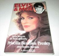 1985 ELVIS Et Moi Priscilla Beaulieu Presley Ramsay - Biografia