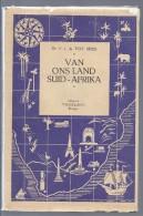 LIQUID - 2€ 1947 VAN ONS LAND SUID - AFRIKA F.J. DU TOIT SPIES IN HET ZUID-AFRIKAANS ZUID - AFRIKA - Livres, BD, Revues