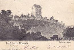 Philippeville (environs De) - Ruines De Sautour (précurseur, Publicité Farine Lactée Pour Bébés) - Philippeville