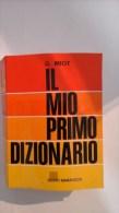G. Miot - Il Mio Primo Dizionario - Giunti Marzocco 1992 - Dizionari