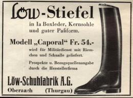 Original Werbung - 1939 - Schuhfabrik Löw In Oberaach , Thurgau , Modell CAPORAL , Armee , Schuhe !!! - 1939-45