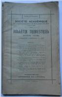 Sociéte Académique De L' Arrondissement De Boulogne - Bulletin Trimestriel - 1931      ** VOIR DETAILS - Picardie - Nord-Pas-de-Calais