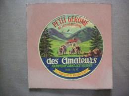 PETIT GEROME DES AMATEURS FABRIQUE DANS LES VOSGES 88-AK - Cheese
