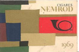 PETIT CALENDRIER 1969-NEMROD-PETIT CIGARE-Ft-7.5 X 11Cm-TBE - Petit Format : 1961-70