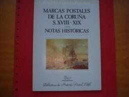Marcas Postales De La Coruña - Siglo XVIII-XIX - Literatura