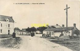 Cpa 44 Le Clion, Place De La Mairie, Café, Calvaire... Carte Pas Courante, écrite 1918 - France