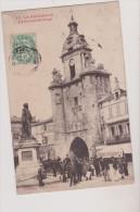 (R) CHARENTE MARITIME ,LA ROCHELLE , La  Grosse Horloge - La Rochelle