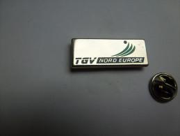 Beau Pin´s En Zamac , Transport Train SNCF TGV Nord Europe - TGV