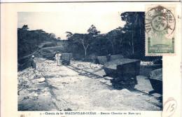 """CP  Brazzaville Chemin De Fer """"dernier Chantier En Mars 1923"""" - Brazzaville"""