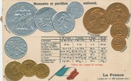 LA FRANCE - MONNAIES Et Pavillon National - Belle Carte Gaufrée écrite En 1911 (embossed Postcard) - Monnaies (représentations)