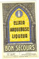 """Carte Postale Ancienne """"publicité""""Elixir Arquebuse Liqueur  Bon-Secours - Publicité"""