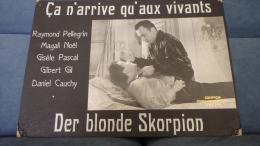 Ca N'arrive Qu'aux Vivants - Der Blonde Skorpion - Publicité Cinématographique
