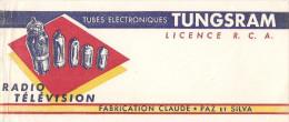 BUVARD TUBES ELECTRONQUES TUNGSRAM RADIO TELEVISION VABRICATION CLAUDE PAZ ET SILVA - Electricité & Gaz