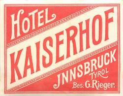 INNSBRUCK       HOTEL KAISERHOF       ETIQUETTE D HOTEL - Etiquettes D'hotels