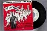 Les Capenoules 1 Vinyle 45 Tours Vous Saluent Bien France Gaillarde..les Bogettes ...patois Picard Ch Ti Ch Timi Lille - Humor, Cabaret