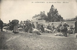 LE MARCHE AUX PORCS - Avranches