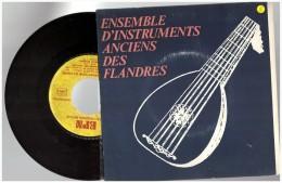 Ensemble  D Instruments Anciens Des Flandres    Cromorne Flute à Bec  Tambourin Clavecin     Vinyle 45 Tours - Unclassified