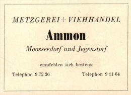 Original Werbung - 1947 - Metzgerei Ammon In Mosseedorf Und Jegenstorf , Viehhandel !!! - Publicités