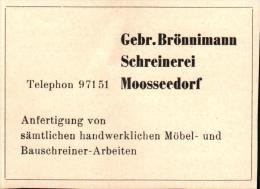 Original Werbung - 1947 - Gerbüder Brönnimann In Mosseedorf , Schreinerei !!! - Publicités