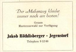 Original Werbung - 1947 - Jakob Röthlisberger In Jegenstorf , Maßanzüge , Schneider !!! - Publicités