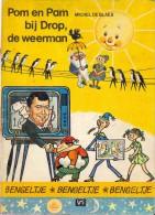 Leesboek Kinderen  Bengeltje - Pom En Pam Bij Drop De Weerman ( Armand Pien ) - Michel De Blaes 1972 - Livres, BD, Revues