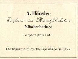 Original Werbung - 1947 - A. Häusler In Münchenbuchsee , Confiserie , Bisquitfabrikation !!! - Publicités