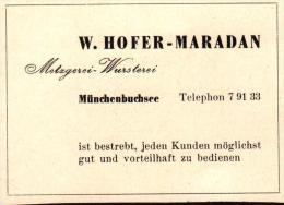 Original Werbung - 1947 - W. Hofer-Maradan In Münchenbuchsee , Metzgerei , Wursterei !!! - Publicités