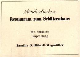 Original Werbung - 1947 - Restaurant Zum Schützenhaus In Münchenbuchsee , O. Häberli-Wegmüller !!! - Publicités