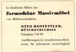 Original Werbung - 1947 - Otto Hostettler In Münchenbuchsee , Möbelwerkstatt , Möbel !!! - Publicités