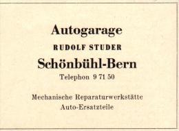 Original Werbung - 1947 - Autogarage , Rudolf Studer In Schönbühl - Bern , Werkstatt , Auto-Ersatzteile !!! - Publicités