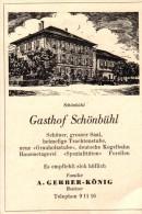Original Werbung - 1947 - Gasthof Schönbühl , A. Gerber-König In Schönbühl - Bern , Hotel , Restaurant !!! - Publicités