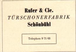 Original Werbung - 1947 - Rufer & Cie In Schönbühl - Bern , Türschonerfabrik !!! - Publicités