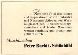 Original Werbung - 1947 - Peter Ruchti In Schönbühl - Bern , Maschinenbau !!! - Publicités