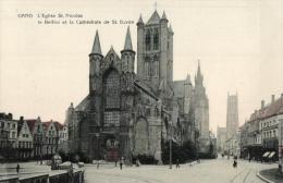 BELGIQUE - FLANDRE ORIENTALE - GENT - GAND - L'Eglise St. Nicolas - Le Beffroi Et La Cathédrale De St Bavon. - Gent