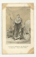 Napoléon; Empereur Des Français (18 Mai 1804), D'après Robert Lefevre - Personnages Historiques