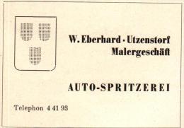 Original Werbung - 1947 - W. Eberhard In Utzenstorf , Malergeschäft , Auto-Spritzerei !!! - Publicités