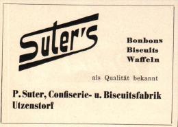 Original Werbung - 1947 - P. Suter In Utzenstorf , Confiserie , Biscuitfabrik !!! - Publicités