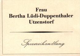 Original Werbung - 1947 - Frau Bertha Lüdi-Duppenthaler In Utzenstorf , Spezereihandlung !!! - Publicités