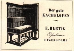 Original Werbung - 1947 - E. Hertig In Utzenstorf , Ofenbauer , Kachelöfen !!! - Publicités