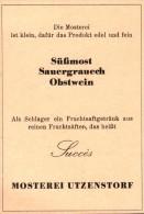 Original Werbung - 1947 - Mosterei In Utzenstorf , Most !!! - Publicités
