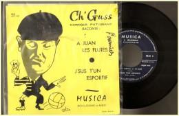 """CH ´ GUSS :raconte   """" A Juan Les Pins   S Sus Un Sesportif      """"    Patois Picard Patoisant Lille  Boulogne Sur Mer - Humor, Cabaret"""