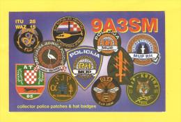 Postcard - QSL Postcard, Police Patches & Hat Badges, Croatia     (19939) - Radio Amateur